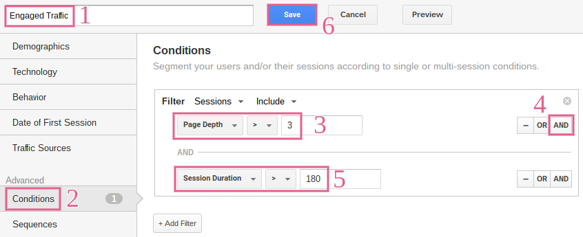The Engaged Traffic segment has two conditions of a Page Depth over 3 and a Session Duration over 180 seconds.