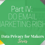 Avoid the Blacklist & Do Email Marketing Consent Right